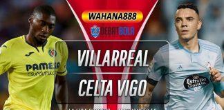 Prediksi Villarreal vs Celta Vigo 25 November 2019