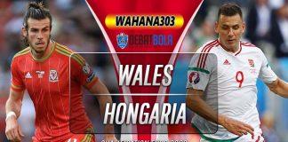 Prediksi Wales vs Hongaria 20 November 2019