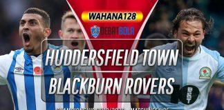 Prediksi Huddersfield Town vs Blackburn Rovers 29 Desember 2019