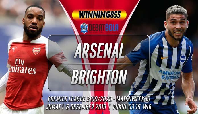 Prediksi Arsenal vs Brighton 6 Desember 2019