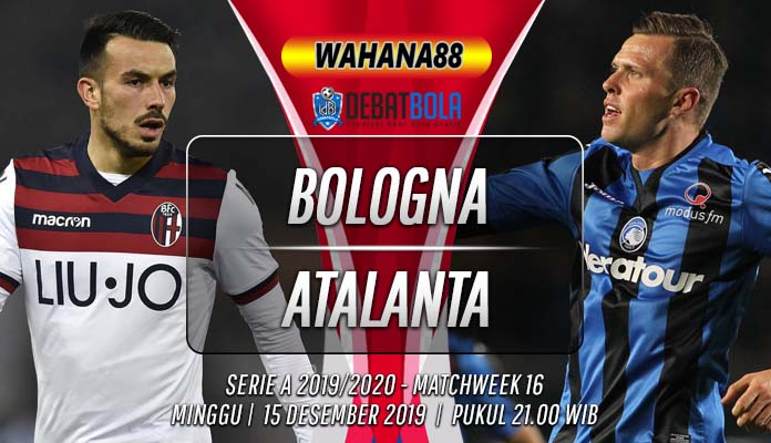 Prediksi Bologna vs Atalanta 15 Desember 2019