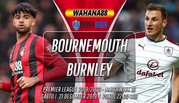 Prediksi Bournemouth vs Burnley 21 Desember 2019