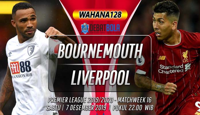 Prediksi Bournemouth vs Liverpool 7 Desember 2019