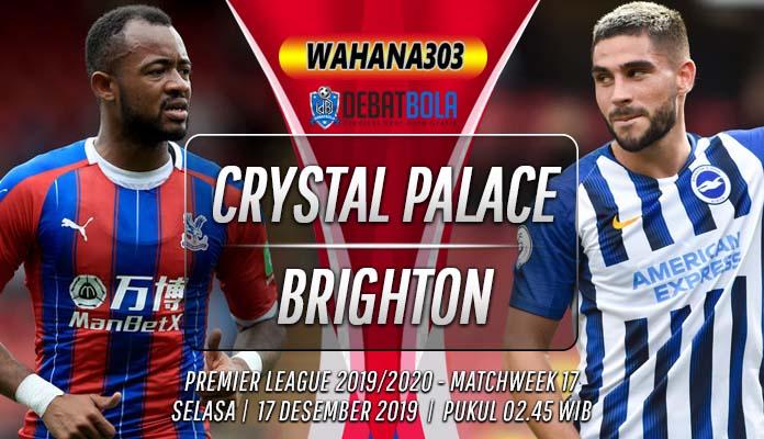 Prediksi Crystal Palace vs Brighton 17 Desember 2019