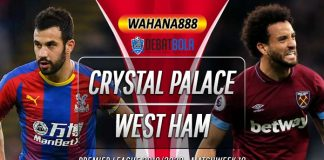 Prediksi Crystal Palace vs West Ham United 26 Desember 2019