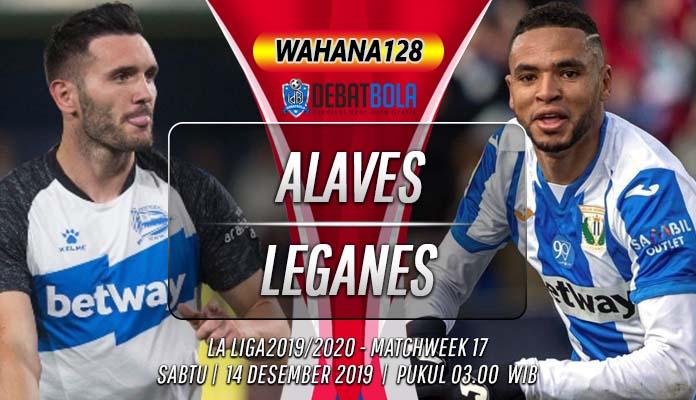 Prediksi Deportivo Alaves vs Leganes 14 Desember 2019