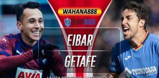 Prediksi Eibar vs Getafe 8 Desember 2019