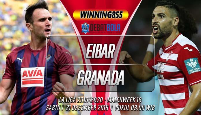 Prediksi Eibar vs Granada 21 Desember 2019