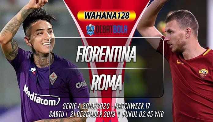 Prediksi Fiorentina vs Roma 21 Desember 2019