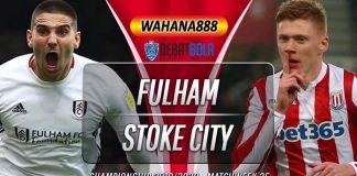 Prediksi Fulham vs Stoke City 29 Desember 2019