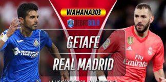 Prediksi Getafe vs Real Madrid 4 Januari 2020