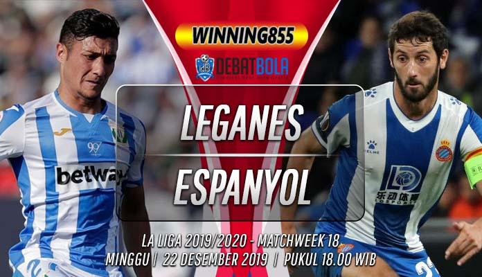 Prediksi Leganes vs Espanyol 22 Desember 2019