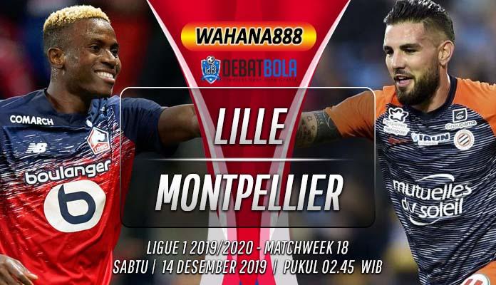 Prediksi Lille vs Montpellier 14 Desember 2019