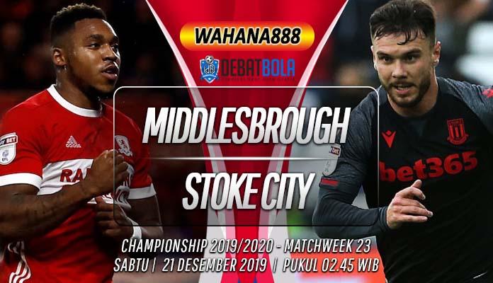 Prediksi Middlesbrough vs Stoke City 21 Desember 2019