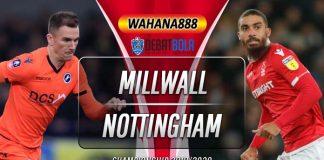 Prediksi Millwall vs Nottingham Forest 7 Desember 2019