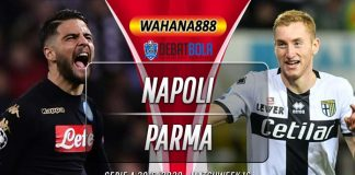 Prediksi Napoli vs Parma 15 Desember 2019