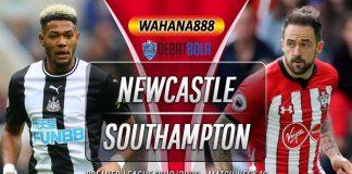 Prediksi Newcastle United vs Southampton 8 Desember 2019