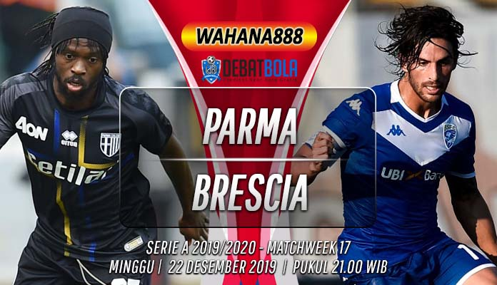 Prediksi Parma vs Brescia 22 Desember 2019