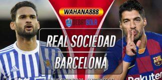 Prediksi Real Sociedad vs Barcelona 14 Desember 2019