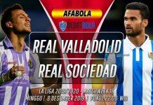 Prediksi Real Valladolid vs Real Sociedad 8 Desember 2019