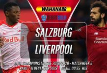 Prediksi Salzburg vs Liverpool 11 Desember 2019