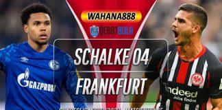 Prediksi Schalke vs Eintracht Frankfurt 16 Desember 2019