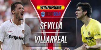 Prediksi Sevilla vs Villarreal 16 Desember 2019