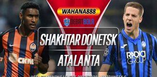 Prediksi Shakhtar Donetsk vs Atalanta 12 Desember 2019