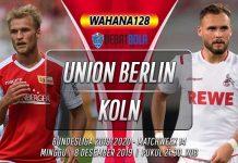 Prediksi Union Berlin vs Koln 8 Desember 2019