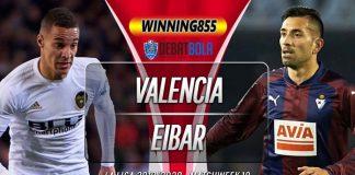 Prediksi Valencia vs Eibar 4 Januari 2020