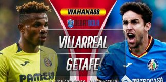 Prediksi Villarreal vs Getafe 22 Desember 2019