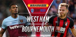 Prediksi West Ham vs Bournemouth 2 Januari 2020