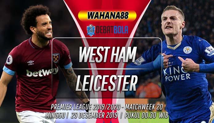 Prediksi West Ham vs Leicester 29 Desember 2019
