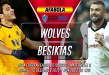 Prediksi Wolves vs Besiktas 13 Desember 2019