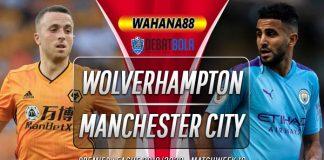 Prediksi Wolves vs Manchester City 28 Desember 2019