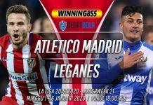 Prediksi Atletico Madrid vs Leganes 26 Januari 2020