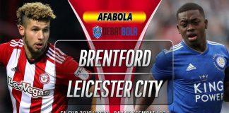 Prediksi Brentford vs Leicester City 25 Januari 2020