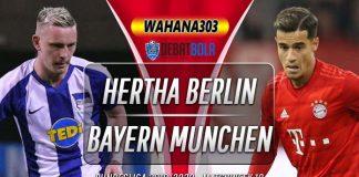 Prediksi Hertha Berlin vs Bayern Munchen 19 Januari 2020