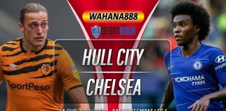 Prediksi Hull City vs Chelsea 26 Januari 2020