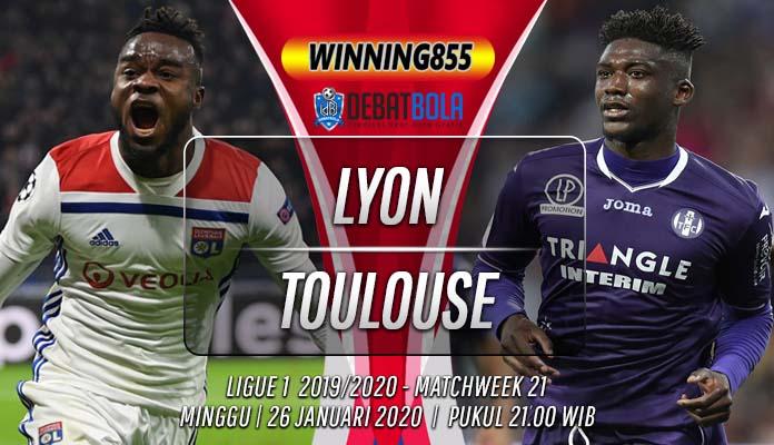 Prediksi Lyon vs Toulouse 26 Januari 2020