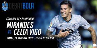 Prediksi Mirandes vs Celta Vigo 24 Januari 2020