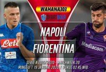 Prediksi Napoli vs Fiorentina 19 Januari 2020