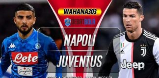 Prediksi Napoli vs Juventus 27 Januari 2020