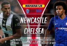 Prediksi Newcastle vs Chelsea 19 Januari 2020