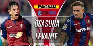 Prediksi Osasuna vs Levante 25 Januari 2020