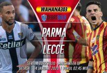 Prediksi Parma vs Lecce 14 Januari 2020