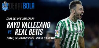 Prediksi Rayo Vallecano vs Real Betis 24 Januari 2020