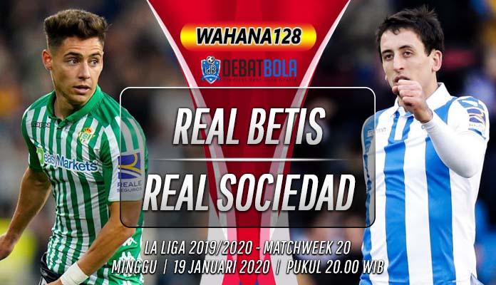 Prediksi Real Betis vs Real Sociedad 19 Januari 2020