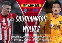 Prediksi Southampton vs Wolves 18 Januari 2020