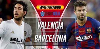 Prediksi Valencia vs Barcelona 25 Januari 2020